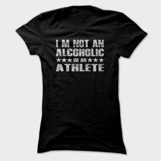Im Not A Alcoholic T Shirt Beerlympian Tee Im Not A Alcoholic Im An Athlete T Shirt, Order HERE ==> https://sunfrog.com/Im-Not-A-Alcoholic-T-Shirt-Beerlympian-Tee-Im-Not-A-Alcoholic-Im-An-Athlete-T-Shirt-Ladies.html?8273