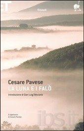 """""""La luna e i falò"""" di Cesare Pavese"""