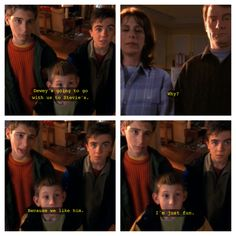 """I'm just fun."" Malcolm in the middle season:2 episode:24; Carnival"