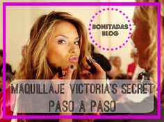 Step by step Victoria's Secret Angels' makeup