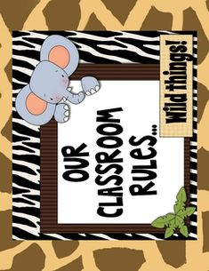 These were made as requested, but others may enjoy them too.  They are jungle themed classroom rules for a teachers who uses PBIS.  1. Be respect...