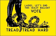 TREAD HARD! WE CAN STOP TRUMP!!! VOTE!! EVERY VOTE COUNTS!!