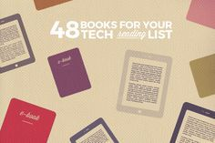 48 Books to Add to Your Tech Reading List -- http://skillcrush.com/2016/01/05/48-books-to-add-to-your-tech-reading-list-for-2016/