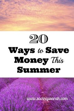 Check out these 20 Ways to Save Money this summer so that you will have more cash to work with this year. More fun for less money!
