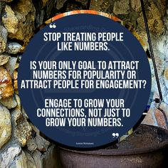 Stop treating people like numbers. Is your only goal to attract numbers for popularity or attract people for engagement? Engage to grow your connections, not just to grow your numbers. Attraction, Connection, Numbers, Goals, Popular, Engagement, Quotes, People, Quotations