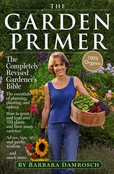 """The Garden Primer"" by Barbara Damrosch. A great guide for new gardeners who are overwhelmed by the variety of complicated advice in most gardening books. All organic! New Books, Good Books, Books To Read, Gardening Books, Gardening Tips, Gardening Vegetables, Growing Vegetables, Reading Online, Books Online"