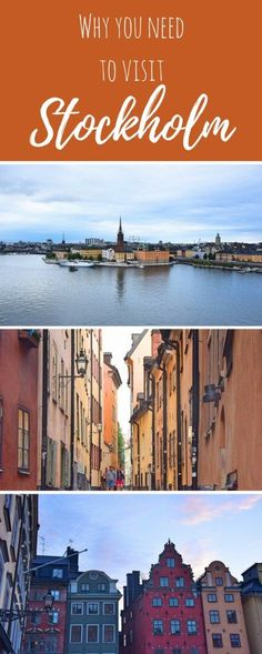 Why you need to visit Stockholm!