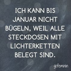 Saying of the day: The best sayings of- Spruch des Tages: Die besten Sprüche von You can find even more sayings for every situation here: www. True Quotes, Best Quotes, Funny Quotes, Quotes Quotes, Cute Text, Saying Of The Day, Funny Text Messages, Have A Laugh, Twitter Quotes