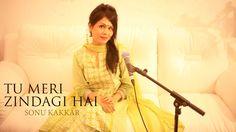 Tu Meri Zindagi Hai - Sonu Kakkar   Aashiqui   New Cover 2016