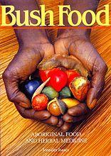 Bush Food: Aboriginal Food and Herbal Medicine - AbeBooks - Isaacs, Jennifer: 1864368160 Aboriginal Food, Aboriginal Art For Kids, Aboriginal Education, Indigenous Education, Aboriginal Culture, Aboriginal People, Australian Native Garden, Australian Plants, Australian Food