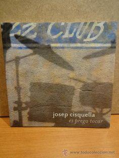 FUNDACIÓ VILA CASAS - 2011. JOSEP CISQUELLA. ES PREGA TOCAR. A ESTRENAR.