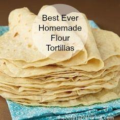 Best Ever Homemade Flour Tortillas - so easy, SO good!