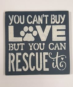 Look at this 'Rescue Love' Wall Sign on #zulily today!