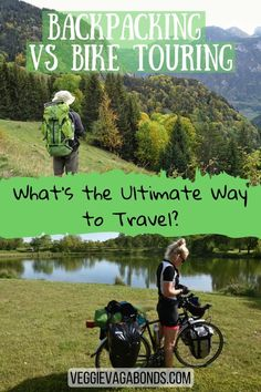 Both backpacking and bike touring can produce unforgettable experiences, but which is the ultimate way to travel?  Find out here!  #backpacking #biketouring #travel #outdoors