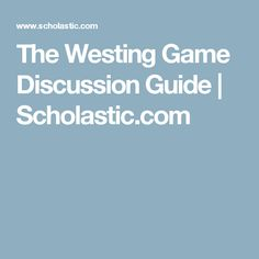 the westing game essay The westing game puffin modern classics the westing game a puzzle mystery  answers part 2 solution of waec chemistry essay objectives 2018 university of.