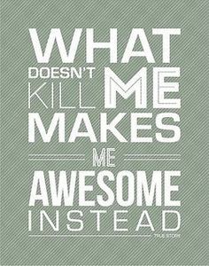 A great quote for when I'm about to give up in a CF workout! Keep pushing through!