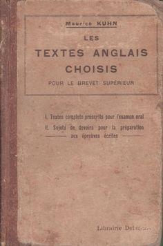 Kuhn, Textes anglais choisis, Brevet supérieur (1922)