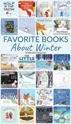 Favorite Children's Books About Winter | Imagination Soup