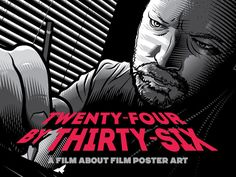 Trailer: 'Twenty-Four By Thirty-Six' A Documentary that Traces the History of Movie Poster