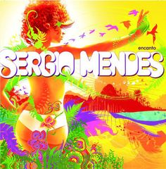 Funky Bahia - Sergio Mendes {This is one badass cd♥}