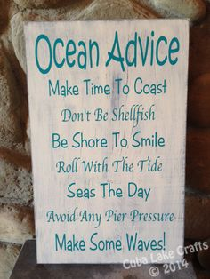 "9""x13"" Ocean Advice Home Decor Wood Sign - Wall Hanging, Beach House, Nautical, Coastal, Anchor, Advice Saying"
