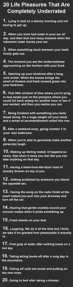 20 Life Pleasures That Are Completely Underrated. Number 9 Is Heaven.