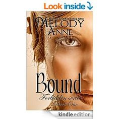 Free as of 7/30/16: Bound (Forbidden Series - Book 1) - Kindle edition by Melody Anne. Contemporary Romance Kindle eBooks @ Amazon.com.