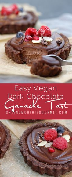 Easy Vegan Dark Chocolate Ganache Tart
