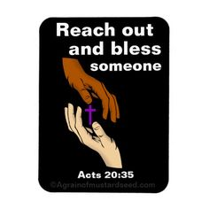 Reach out and bless someone Magnet ~Agrainofmustardseed.com~reaching the world w/the word of God, one SEED (product) at a time! #Agrainofmustardseed #TheLordWhisperer #ChristianProducts