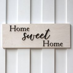 Sign Wood Sign Home Sweet Home Sign Rustic Sign Wood Sign Sayings... ($28) ❤ liked on Polyvore featuring home, home decor, wall art, home & living, home décor, silver, wall décor, wall hangings, handmade wooden signs and wood signs