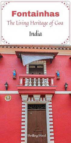 Discover the Portuguese connections of Goa in the Old Latin Quarters or the Fontainhas area of Panjim. A guide to a heritage walk through Fontainhas Goa. India Travel Guide, Asia Travel, Arizona Travel, Latin Quarter, Goa India, Thing 1, Ultimate Travel, Travel Inspiration, India