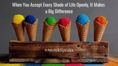 #AnoukSpeaks There are several shades of life and you need to accept every shade positively in an open mind. I will help you with it.