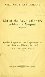 In Virginia. State Library, Richmond. Ninth annual report ... 1911-1912 Archive Books, American Revolutionary War, Library Of Congress, Revolutionaries, Family History, Genealogy, The Borrowers, Soldiers, Division
