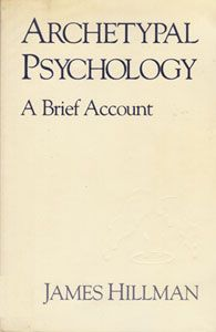 """I think now Hillman might chuckle at his earlier writings that there might be a School of Archetypal Psychology in Dallas (moved there in 1970's) like the """"Schools of Psychoanalysis"""" in Zurich and Vienna (Jung and Freud)"""