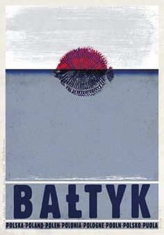 Baltic Sea, Ostsee, Baltyk - Tourist Promotion poster Poster from new series of posters promoting Poland Check also other posters from PLAKAT-POLSKA series Original Polish poster Polish Posters, Tourism Poster, Pub, Vintage Graphic Design, Baltic Sea, Cool Posters, Retro Posters, Illustrations And Posters, Vintage Travel Posters