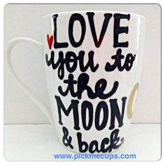 Love you to the Moon mug  Father's Day Mother's Day by PickMeCups