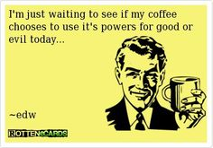 Really funny coffe quote. For the best funny quotes and one liners visit www.bestfunnyjokes4u.com/short-funny-quotes/