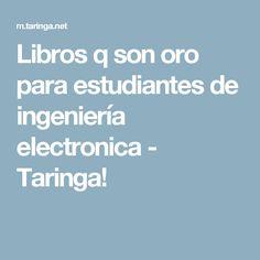 Libros q son oro para estudiantes de ingeniería electronica - Taringa!