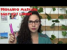 Probando pestañina baby got lenght / Proving mascara baby got lenght