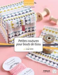 Petites coutures pour bouts de tissu | Abracadacraft, Des idées pour aujourd'hui et pour deux mains