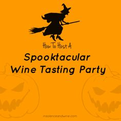 Thinking about throwing a Halloween party but want to stand out from the stack of invitations? We love the idea of hosting a wine tasting party gathered with our friends and family dressed in costume with creepy tunes devouring tasty sweets and treats.