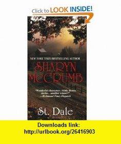 St. Dale (9780758207777) Sharyn McCrumb , ISBN-10: 0758207778  , ISBN-13: 978-0758207777 ,  , tutorials , pdf , ebook , torrent , downloads , rapidshare , filesonic , hotfile , megaupload , fileserve