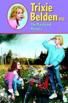 Love the Trixie Belden books .