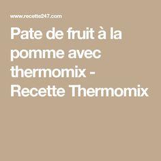 Pate de fruit à la pomme avec thermomix - Recette Thermomix