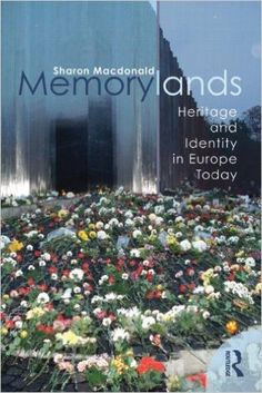 Amazon.com: Memorylands: Heritage and Identity in Europe Today (9780415453349)…