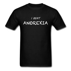 Anorexia T-Shirt | djbalogh #eat #foodie #eating #hungry #food #fat #hangry #funny #humor #jokes #saying #quotes #meme #pizza #donuts #shirt #shirts #design #djbdesigns #spreadshirt #tshirt #tee #design #apparel