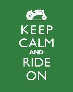 Wall Art Print Keep Calm And Ride On Tractor by cjprints on Etsy, $12.99