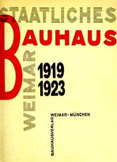 Staatliches Bauhaus Weimar (1919—1923)  by Lazlo Moholy Nagy