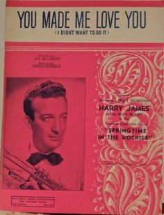 """Vintage Sheet Music - """"You Made Me Love You"""""""