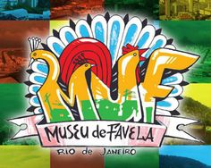 Ministério da Cultura lança Pontos de Memória na inauguração do Museu de Favela -  Postado na data de 13.02.09